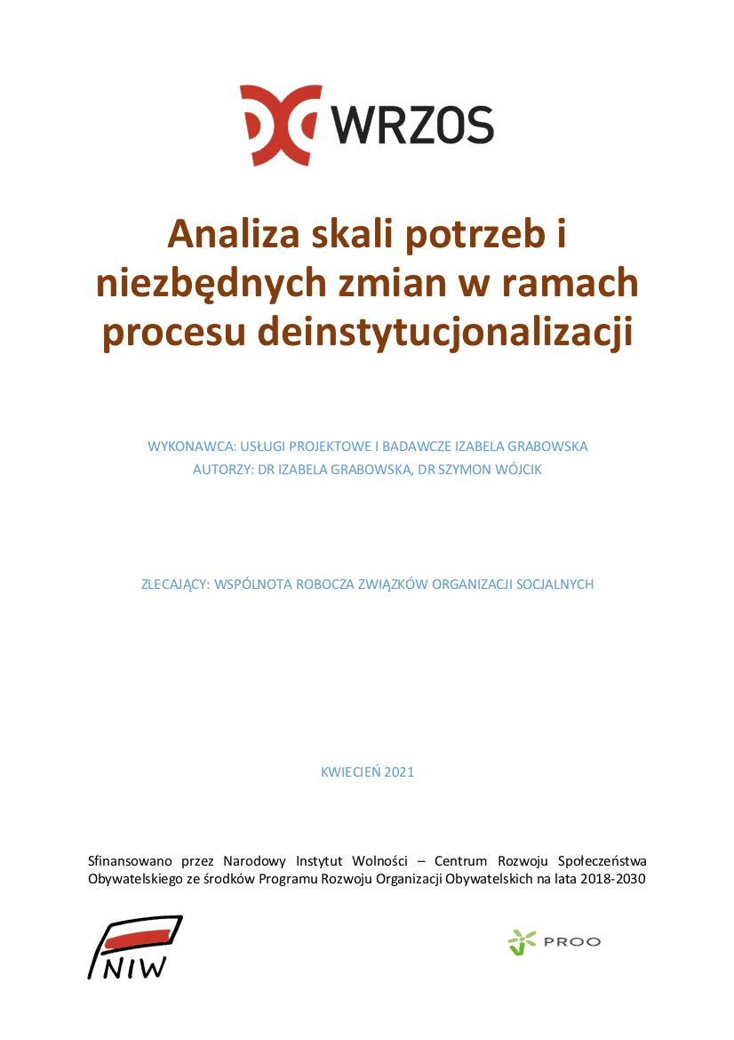 """Ekspertyza """"Analiza skali potrzeb i niezbędnych zmian w ramach procesu deinstytucjonalizacji"""""""